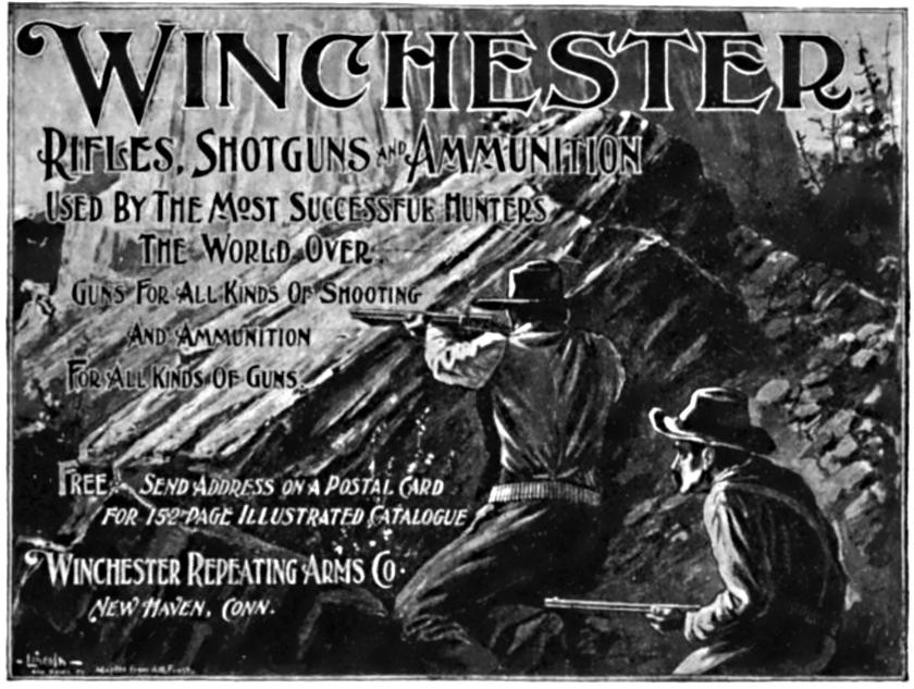 In response to dwindling gun sales post-Civil War, the Winchester Repeating Arms Company, among other gunmakers, launched advertising campaigns like this one from 1898 that aimed to make guns part of the American ethos.